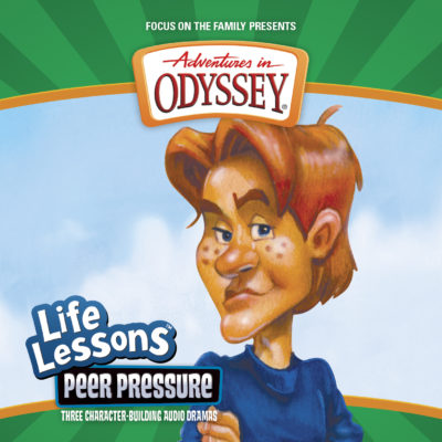 Adventures in Odyssey Life Lessons